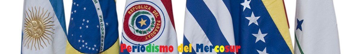 Periodismo del Mercosur